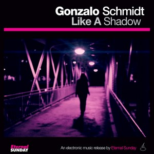 ES-2273-Gonzalo-Schmidt-Like-A-Shadow-600