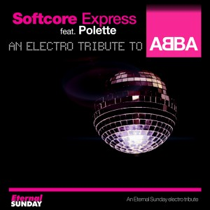 ES-2277-Softcore-Express-ft-Polette-An-Electro-Tribute-To-Abba-600